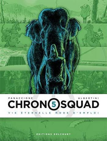Couverture de l'album Chronosquad - 5. Vie éternelle mode d'emploi