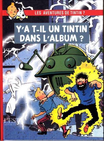 Couverture de l'album Tintin (Pastiches, parodies et pirates) - HS. Y'a t-il un Tintin dans l'album ?