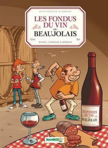 Couverture de l'album Les Fondus du vin - 6. Beaujolais