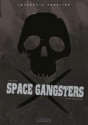 Couverture de l'album Space Gangsters - INT. Plaisir aquatique