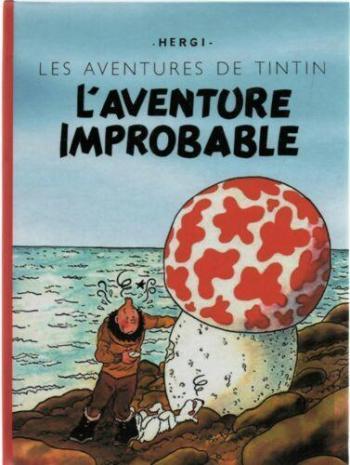 Couverture de l'album Tintin (Pastiches, parodies et pirates) - HS. L'aventure improbable