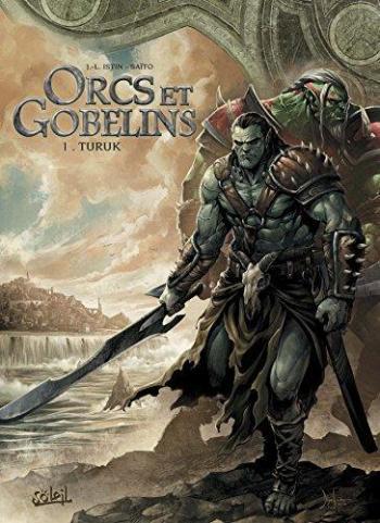 Couverture de l'album Orcs et Gobelins - 1. Turuk