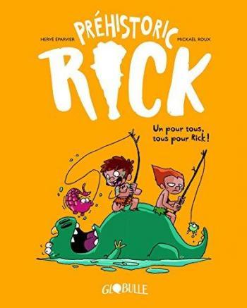 Couverture de l'album Préhistoric Rick - 2. Un pour tous, tous pour Rick !