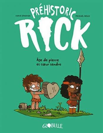Couverture de l'album Préhistoric Rick - 3. Âge de pierre & Coeur tendre
