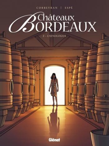 Couverture de l'album Châteaux Bordeaux - 2. L'Œnologue