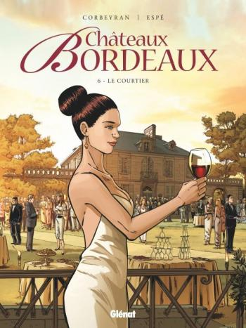 Couverture de l'album Châteaux Bordeaux - 6. Le Courtier