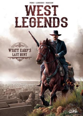 Couverture de l'album West Legends - 1. Wyatt Earp's Last Hunt