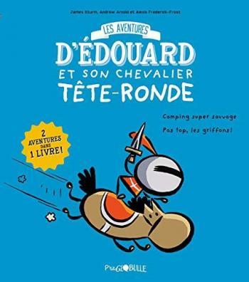 Couverture de l'album Les Aventures d'Édouard et son chevalier Tête-ronde - 1. Tome 1