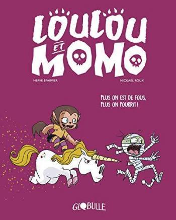 Couverture de l'album Loulou et Momo - 2. Plus on est de fous, plus on pourrit !