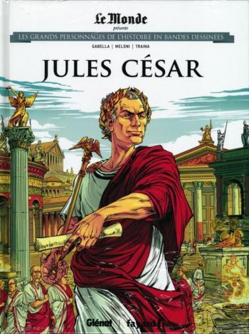 Couverture de l'album Les Grands Personnages de l'Histoire en BD - 11. Jules César