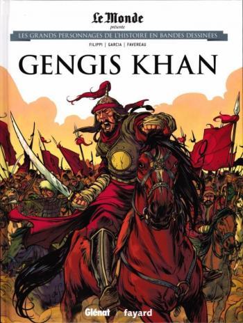 Couverture de l'album Les Grands Personnages de l'Histoire en BD - 12. Gengis Khan