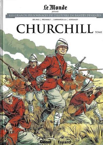 Couverture de l'album Les Grands Personnages de l'Histoire en BD - 13. Churchill - Tome 1