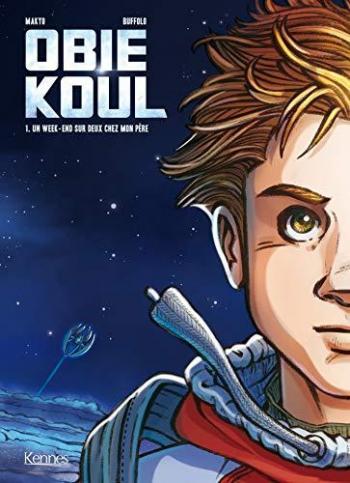 Couverture de l'album Obie Koul - 1. Un week-end sur deux chez mon père