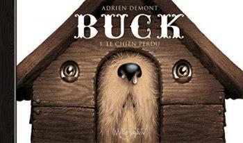 Couverture de l'album Buck (Demont) - 1. Le Chien perdu