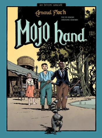 Couverture de l'album Mojo Hand (One-shot)