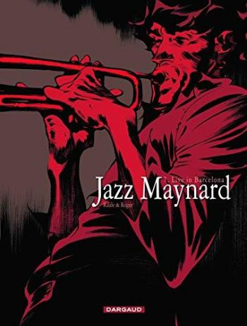 Couverture de l'album Jazz Maynard - 7. Live in Barcelona