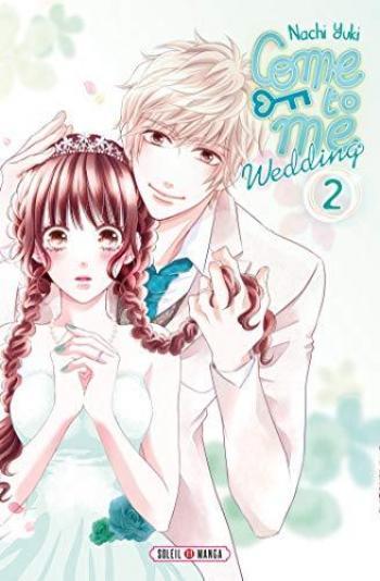 Couverture de l'album Come to me Wedding - 2. Tome 2