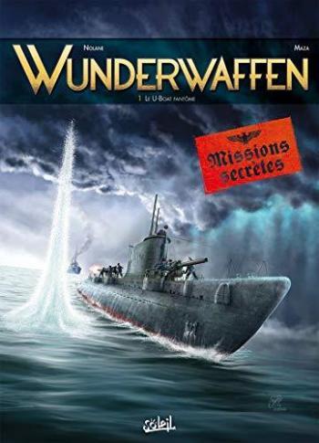 Couverture de l'album Wunderwaffen - Missions secrètes - 1. Le U-boot fantôme