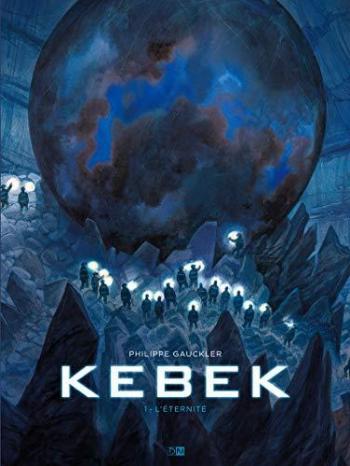 Couverture de l'album Kebek - 1. L'éternité