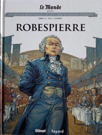 Couverture de l'album Les Grands Personnages de l'Histoire en BD - 16. Robespierre