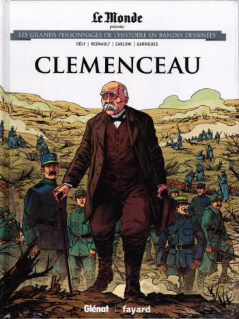 Couverture de l'album Les Grands Personnages de l'Histoire en BD - 18. Clemenceau