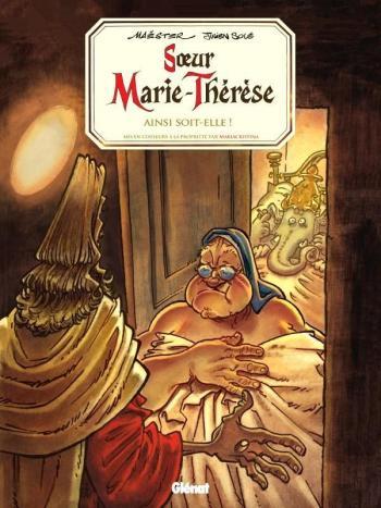 Couverture de l'album Soeur Marie-Thérèse - 7. Ainsi soit-elle !