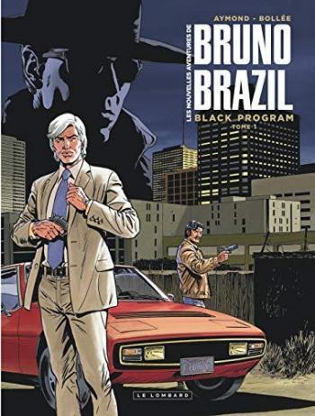 Couverture de l'album Les Nouvelles Aventures de Bruno Brazil - 1. Black Program