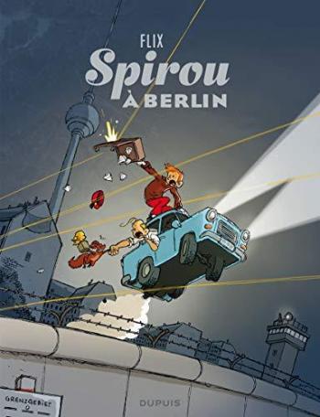 Couverture de l'album Une aventure de Spirou et Fantasio par... (Le Spirou de…) - 16. Spirou à Berlin