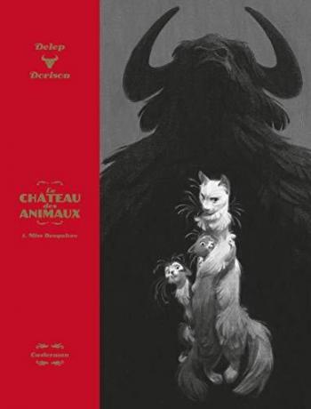 Couverture de l'album Le Château des animaux - 1. Miss Bengalore