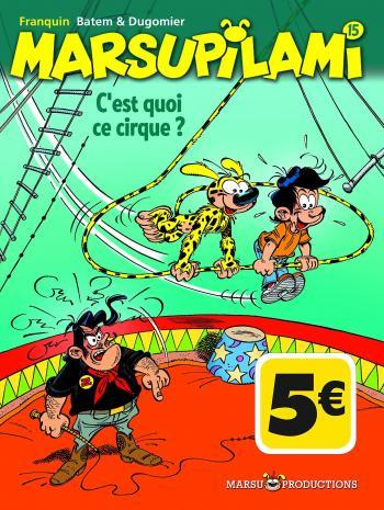Couverture de l'album Marsupilami - 15. C'est quoi ce cirque ?