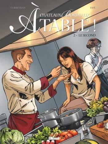Couverture de l'album Châteaux Bordeaux - À table ! - 2. Le Second