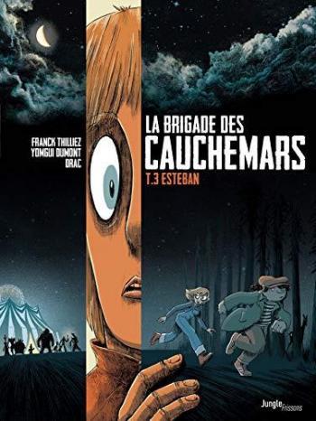 Couverture de l'album La Brigade des cauchemars - 3. Esteban