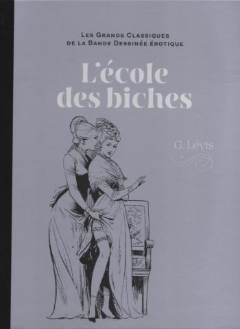 Couverture de l'album Les Grands Classiques de la bande dessinée érotique (Collection Hachette) - 81. L'école des biches