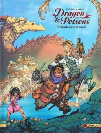 Couverture de l'album Dragon & poisons - 1. Greyson, Névo et Natch