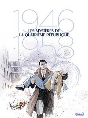 Couverture de l'album Les Mystères de la quatrième République - COF. Les Mystères de la quatrième République - Coffret