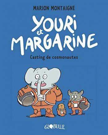 Couverture de l'album Youri et Margarine - 1. Casting de cosmonautes