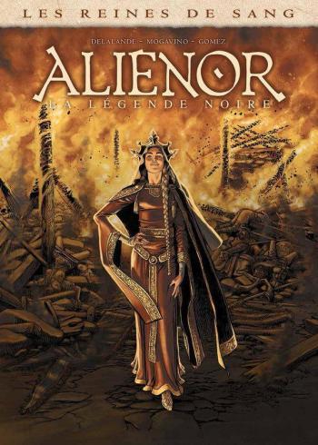 Couverture de l'album Les Reines de sang - Aliénor - 1. La Légende noire - Volume 1
