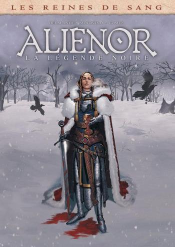 Couverture de l'album Les Reines de sang - Aliénor - 2. La Légende noire - Volume 2