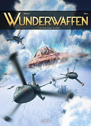 Couverture de l'album Wunderwaffen - 16. Cette guerre est notre