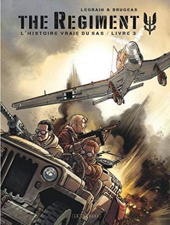 Couverture de l'album The Regiment - L'Histoire vraie du SAS - 3. Livre 3