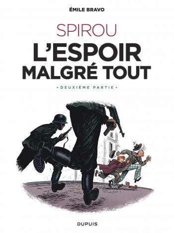 Couverture de l'album Une aventure de Spirou et Fantasio par... (Le Spirou de…) - 15. L'espoir malgré tout : Deuxième partie