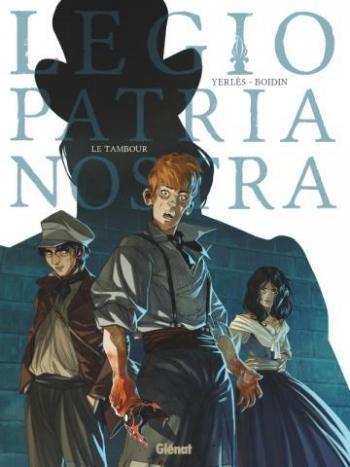 Couverture de l'album Legio Patria Nostra - 1. Le Tambour