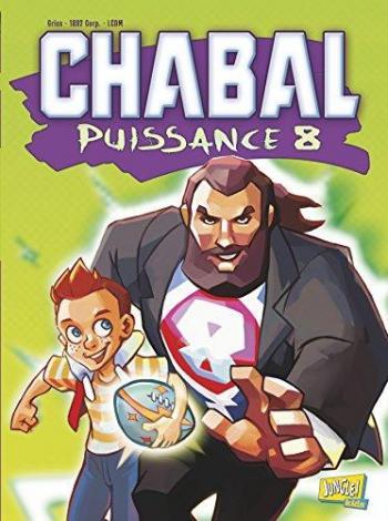 Couverture de l'album Chabal puissance 8 (One-shot)