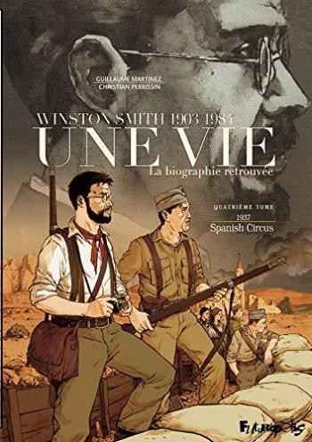 Couverture de l'album Une vie - Winston Smith (1903-1984) - La Biographie retrouvée - 4. 1937 Spanish Circus