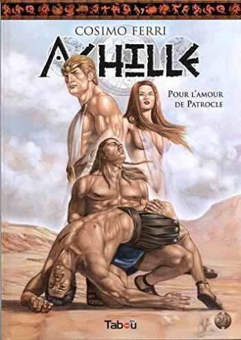 Couverture de l'album Achille - 2. Pour l'amour de Patrocle