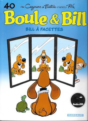 Couverture de l'album Boule & Bill (dès 2000) - 40. Bill a Facettes