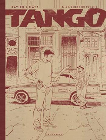 Couverture de l'album Tango - 3. À l'ombre du Panama Édition Noir&Blanc