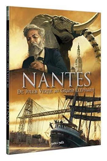 Couverture de l'album Nantes - 3. De Jules Verne au grand éléphant : De 1789 à nos jours