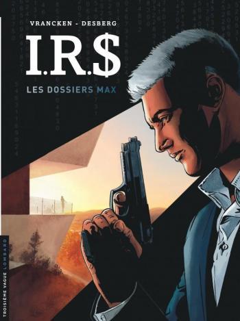 Couverture de l'album I.R.$. - 0. Les Dossiers Max