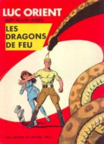 Couverture de l'album Luc Orient - 1. Les Dragons de feu